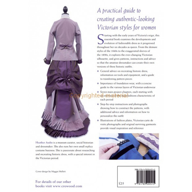 Making Victorian Clothes for Women by Heather Audin
