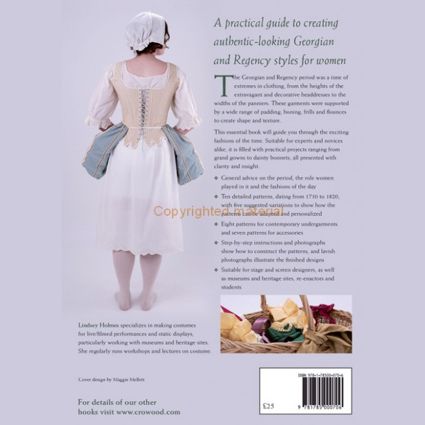 Making Georgian & Regency Costumes for Women by Lindsey Holmes
