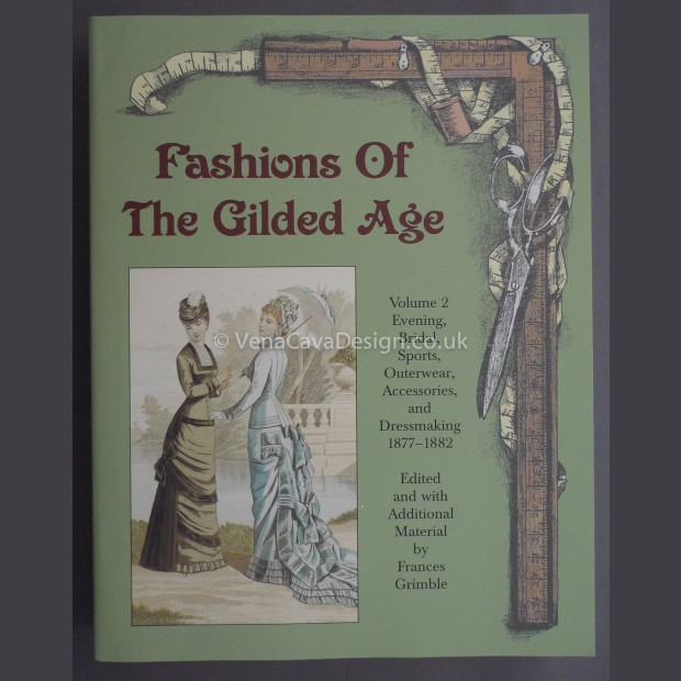 Fashions of the Gilded Age Volume 2