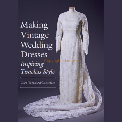Making Vintage Wedding Dresses- Inspiring Timeless Style