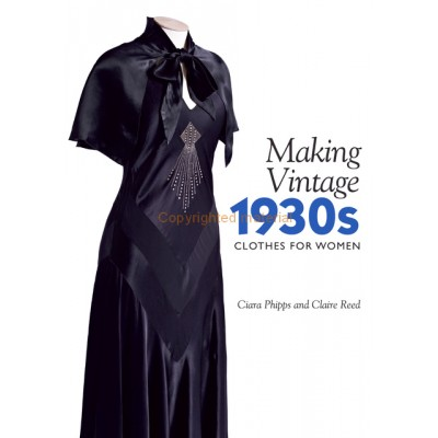 Making Vintage 1930's Clothes for Women